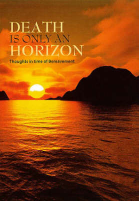 Death is Only an Horizon (Paperback)