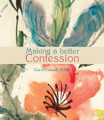 Making a Better Confession (Paperback)