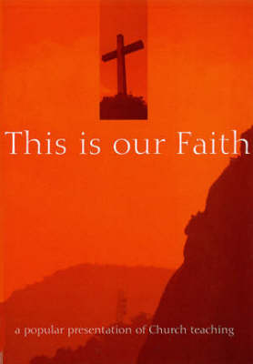 This is Our Faith (Paperback)