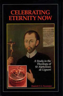 Celebrating Eternity Now (Hardback)