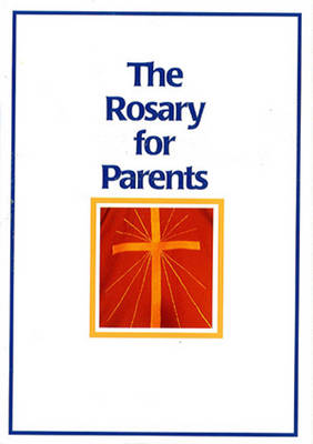 Rosary for Parents (Paperback)
