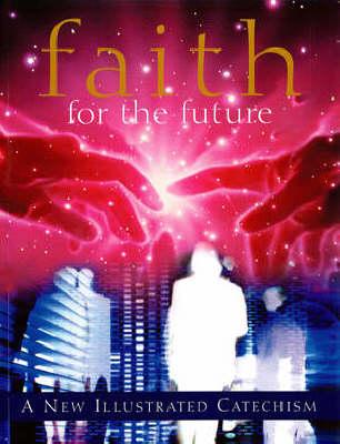 Faith for the Future (Paperback)
