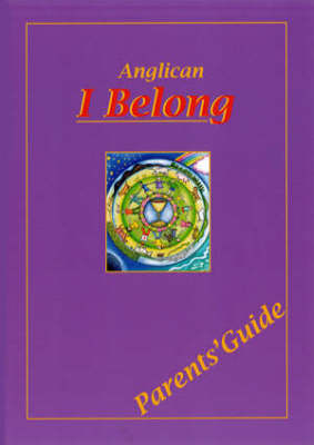 I Belong: Parent's Book: Common Worship - First Holy Communion Programme (Paperback)