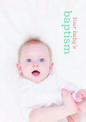 Your Baby's Baptism (Paperback)