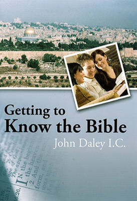 Getting to Know the Bible (Paperback)