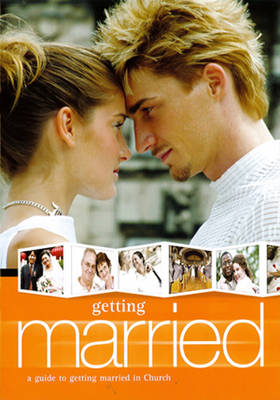 Getting Married: A Guide to Getting Married in Church (Paperback)