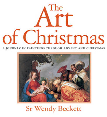 The Art of Christmas: A Journey in Paintings Through Advent and Christmas (Paperback)