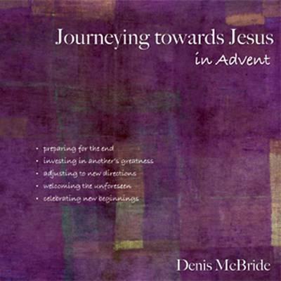 Journeying Towards Jesus in Advent (Paperback)