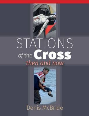 Stations of the Cross: Then and Now (Paperback)