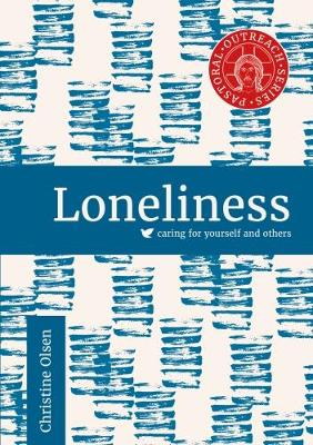 Loneliness - Pastoral Outreach for Parishes (Paperback)