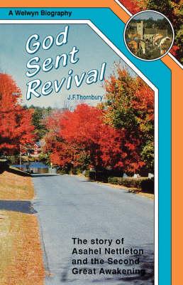 God Sent Revival: The Story of Asahel Nettleton and the Second Great Awakening (Paperback)