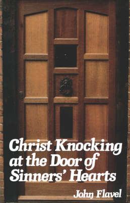 Christ Knocking at the Door of Sinners' Hearts (Paperback)