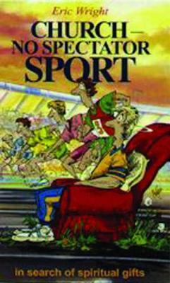 Church: No Spectator Sport (Paperback)