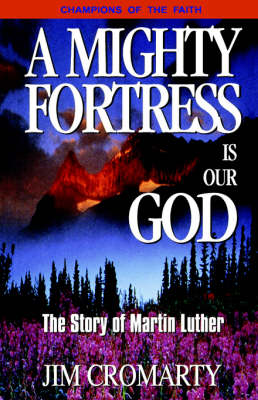 A Mighty Fortress is Our God (Paperback)