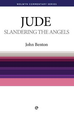WCS Jude: Slandering the Angels - Welwyn Commentary Series (Paperback)