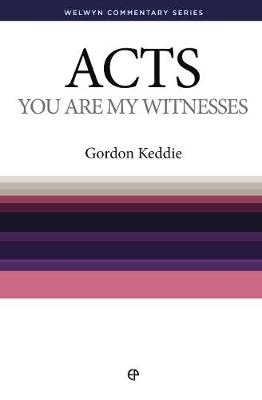 WCS Acts: You are My Witnesses - Welwyn Commentary Series (Paperback)
