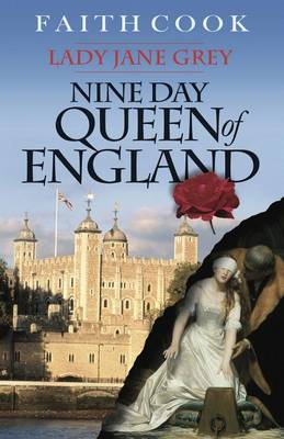 Nine Day Queen of England : Lady Jane Grey (Paperback)
