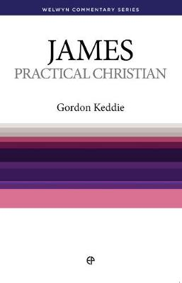 WCS James: Practice Makes Perfect - Welwyn Commentary Series (Paperback)