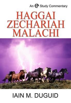 EPSC Haggai, Zechariah, Malachi - EPSC Commentary Series (Hardback)