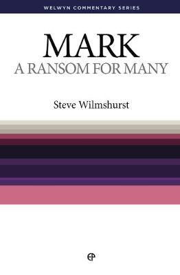 WCS Mark: A Ransom for Many - Welwyn Commentary Series (Paperback)