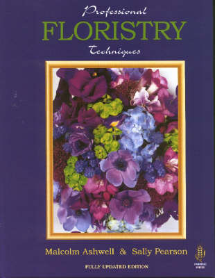 Professional Floristry Techniques (Hardback)