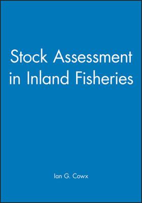 Stock Assessment in Inland Fisheries (Hardback)