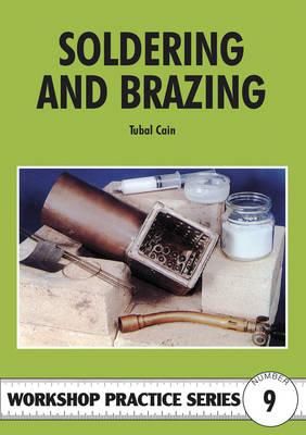 Soldering and Brazing - Workshop Practice 9 (Paperback)