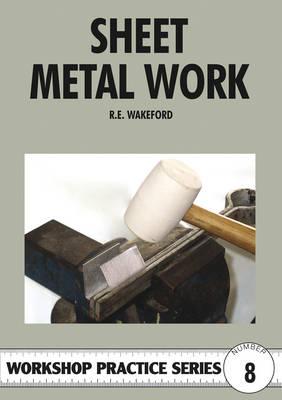 Sheet Metal Work - Workshop Practice 8 (Paperback)