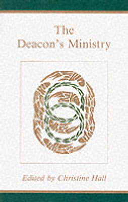 The Deacon's Ministry (Paperback)