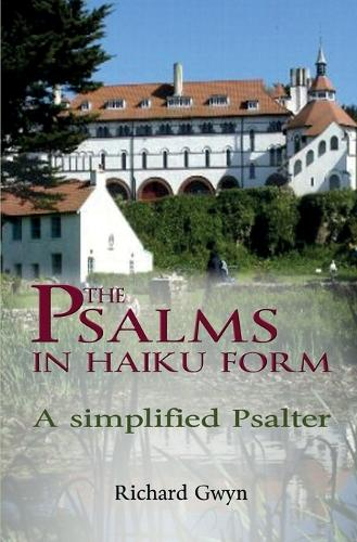 The Psalms in Haiku Form: A Simplified Psalter (Paperback)