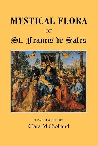 Mystical Flora of St.Francis of Assissi (Paperback)
