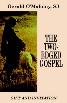 The Two-edged Gospel (Paperback)