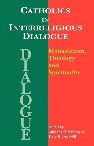 Catholics in Interreligious Dialoque: Theology and Spirituality (Paperback)