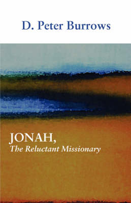 Jonah, the Reluctant Missionary (Paperback)