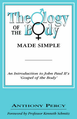 Theology of the Body Made Simple (Paperback)