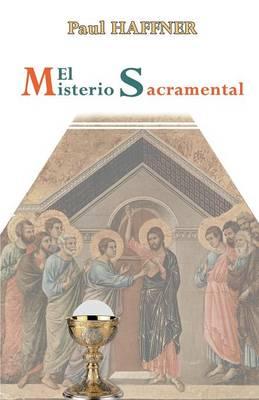 El Misterio Sacramental (Paperback)