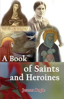 A Book of Saints and Heroines (Paperback)