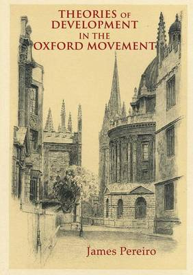 Theories of Development in the Oxford Movement (Paperback)