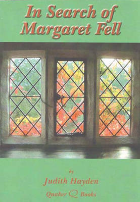 In Search of Margaret Fell (Paperback)