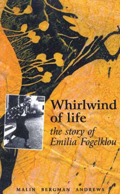 Whirlwind of Life: The Story of Emilia Fogelklou (Paperback)