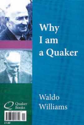 Paham Yr Wyf Yn Grynwr / Why I am a Quaker (Paperback)