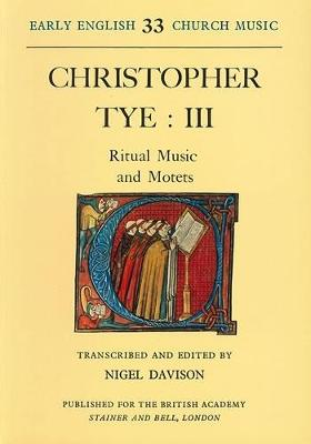 Early English Church Music: Ritual Music and Motets v. 33 (Paperback)