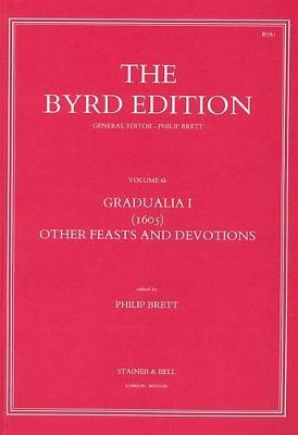 Gradualia 1 (1605): Other Feasts and Devotions Pt. 2 - Byrd Edition v. 6b (Paperback)