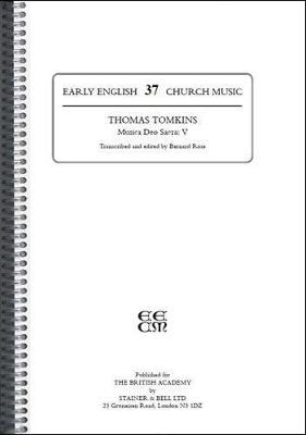 Early English Church Music: Musica Deo Sacra V (T.Tomkins) Ed.B.Rose v. 37 (Spiral bound)