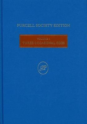 Three Occasional Odes - Purcell Society Edition No. 1 (Hardback)