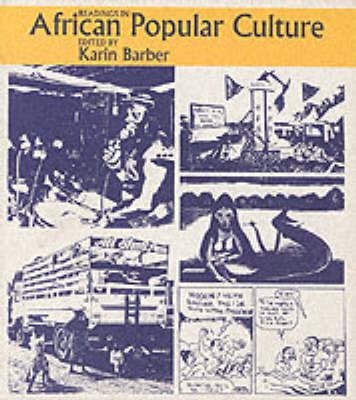 Readings in African Popular Culture - Readings in... (Paperback)