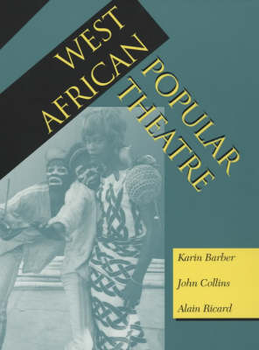 West African Popular Theatre (Paperback)
