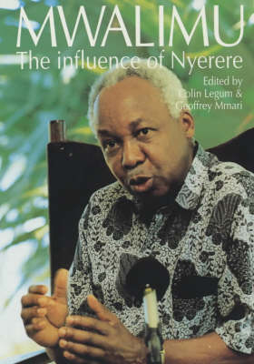 Mwalimu: The Influence of Nyerere (Paperback)