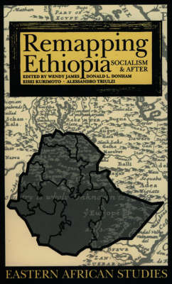 Remapping Ethiopia: Socialism and After - Eastern African Studies (Paperback)