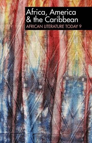 ALT 9 Africa, America & the Caribbean: African Literature Today: A review - African Literature Today v. 9 (Paperback)